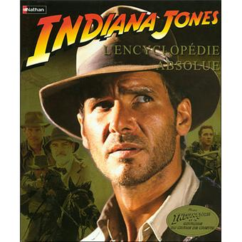 Livre INDIANA JONES L'ENCYCLOPEDIE ABSOLU