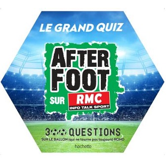 Le grand quiz After foot RMC Hachette
